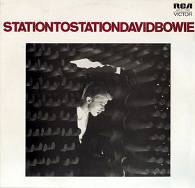 David Bowie / Station To Station