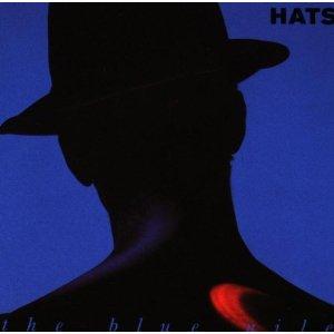 """【イマコレ】ザ・ブルー・ナイル """"Hats"""""""