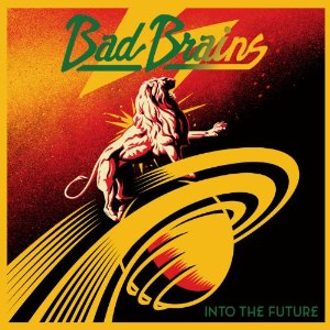 Bad Brains / Into The Future