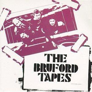 【イマコレ】ブラッフォード / The Bruford Tapes