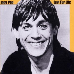 Iggy Pop / Lust For Life