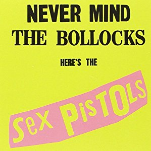Sex pistols / Never Mind The Bollocks Here's The Sex Pistols