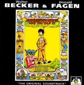 Walter Becker & Donald Fagen / You Gotta Walk It Like You Talk It
