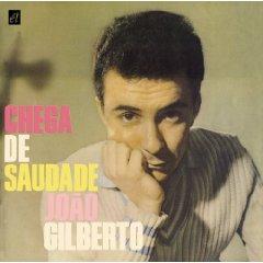 Joao Gilberto / Chega De Saudade