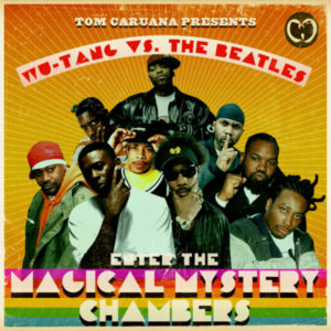 Wu Tang vs The Beatles / Enter The Magical Mystery Chambers